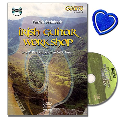 Irish Guitar Workshop How To Play And Arrange Celtic Tunes - Der ideale Einstieg in die irische Gitarrenmusik Noten und Tabulaturen mit CD, herzförmiger Notenklammer