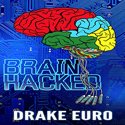 Brain Hacked audiobook cover art