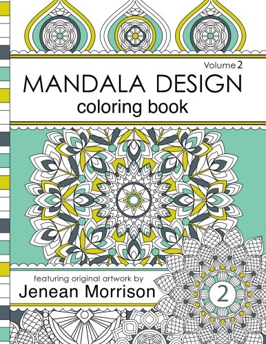 Mandala Design Adult Coloring Book: An Adult Coloring Book for Stress-Relief, Relaxation, Meditation and Creativity
