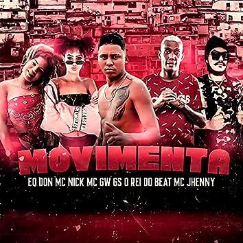 Movimenta (feat. Mc Nick, mc jhenny & Mc Gw) (Brega Funk)