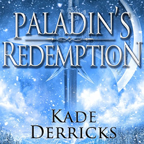 Paladin's Redemption                   By:                                                                                                                                 Kade Derricks                               Narrated by:                                                                                                                                 Patrick Cronin                      Length: 12 hrs and 15 mins     77 ratings     Overall 4.2
