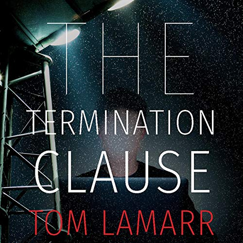 The Termination Clause Audiobook By Tom LaMarr cover art