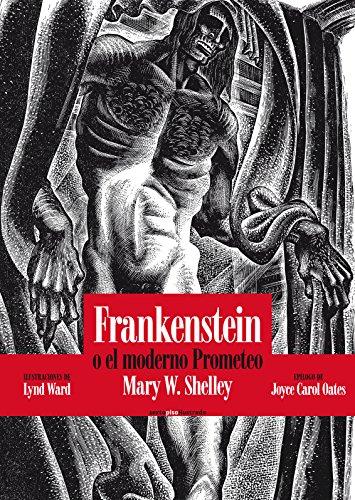 Frankenstein: o el moderno Prometeo (Sexto Piso Ilustrado)