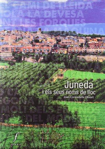 Juneda i els seus noms de lloc (LO PLANÇÓ)