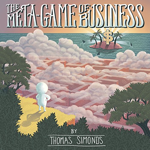 The Meta-Game of Business audiobook cover art