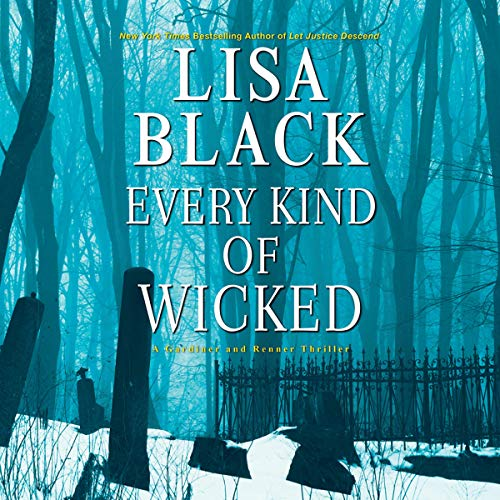 Every Kind of Wicked: Gardiner and Renner, Book 6