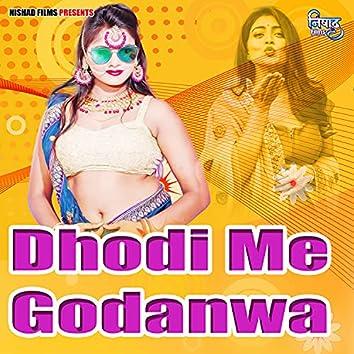 Dhodi Me GodanwaDhodi Me Godanwa