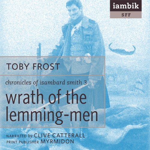 Wrath of the Lemming-Men audiobook cover art