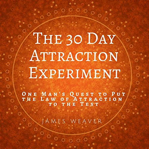 The 30 Day Attraction Experiment audiobook cover art