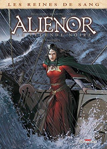 Les Reines de sang - Alienor, la Légende noire T05