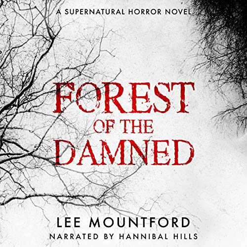 Forest of the Damned Audiobook By Lee Mountford cover art