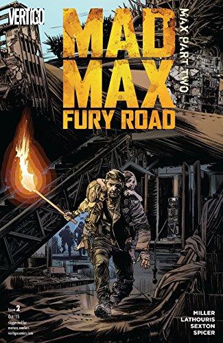 Amazon Com Mad Max Fury Road 2015 2 Ebook Miller George Nico Lathouris Mark Sexton Edwards Tommy Lee Sexton Mark Sexton Mark Spicer Mike Kindle Store