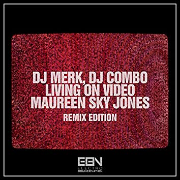Living On Video (Remix Edition)