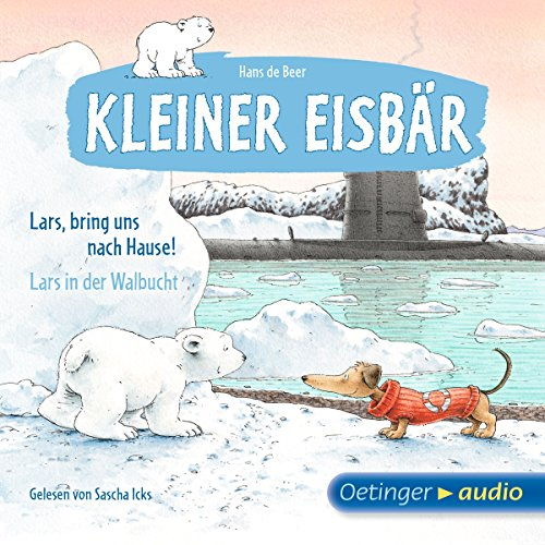 Lars, bring uns nach Hause! / Lars in der Walbucht audiobook cover art