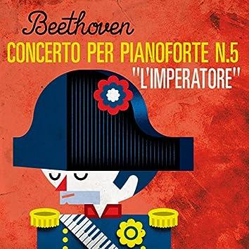 """Beethoven Concerto per pianoforte n. 5 """"L'Imperatore"""""""