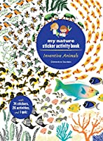 Inventive Animals: My Nature Sticker Activity Book