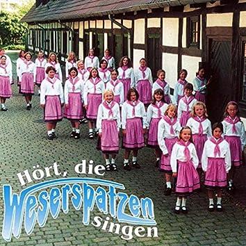 Hört, die Weserspatzen singen