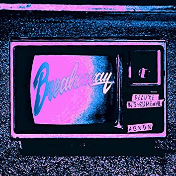Breakaway (Deluxe) [Instrumental]