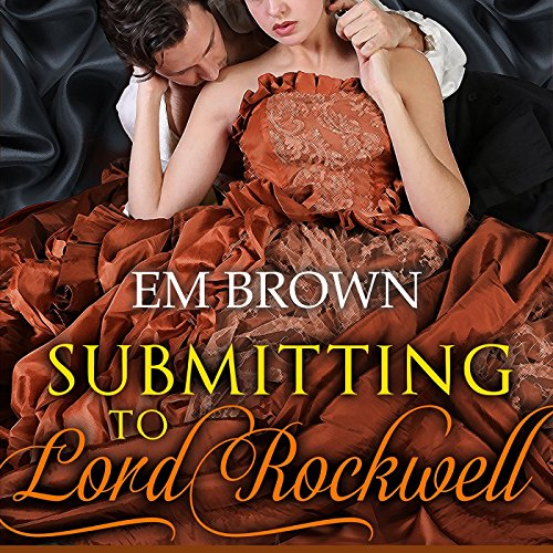 Submitting to Lord Rockwell cover art