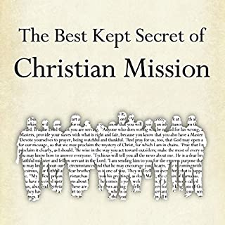 The Best Kept Secret of Christian Mission audiobook cover art