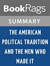 Summary & Study Guide The American Political Tradition and the Men Who Made It by Richard Hofstadter