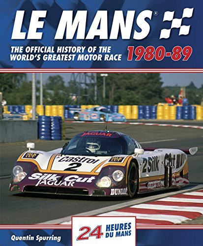 Le Mans 1980-89: The Official History Of The World's Greatest Motor Race