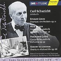 Carl Schuricht Conducts Grieg / Bruch / Goetz / Volkmann