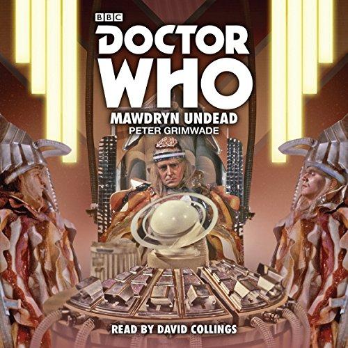 Doctor Who: Mawdryn Undead: Fifth Doctor Novelisation