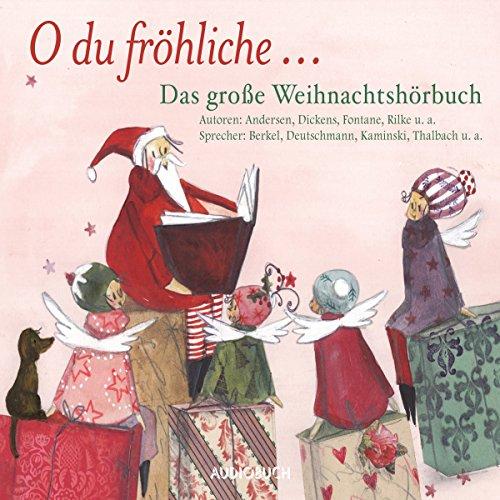 O du fröhliche... Das große Weihnachtshörbuch Titelbild
