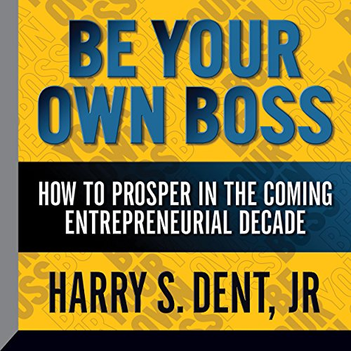 Be Your Own Boss audiobook cover art