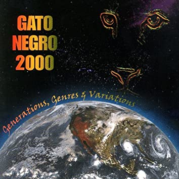 Gato Negro 2000 - Generations, Genres and Variations