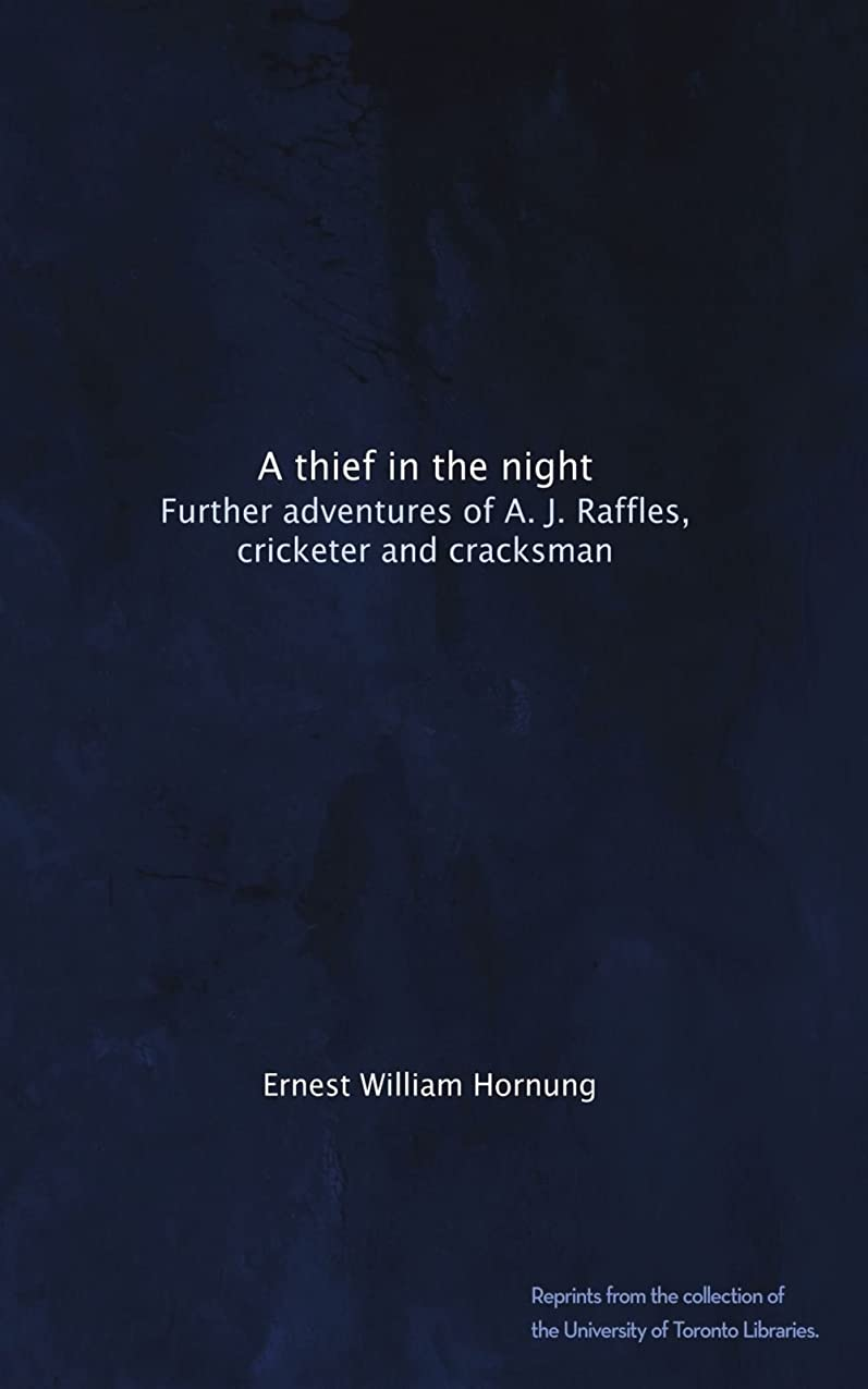 短くするブーストチャンスA thief in the night: Further adventures of A. J. Raffles, cricketer and cracksman
