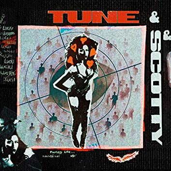 TUNE & SCOTTY