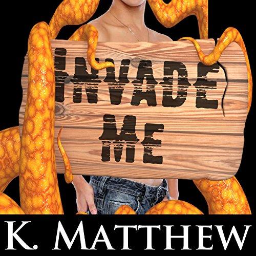 Invade Me cover art