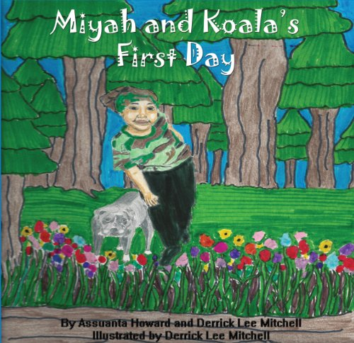 Miyah and Koala's First Day (English Edition)