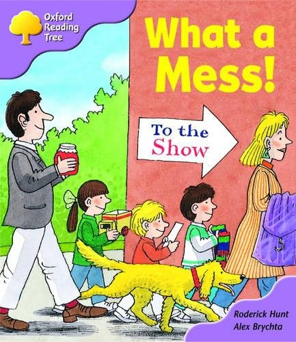 Oxford Reading Tree: Stage 1+: More Patterned Stories: What A Mess!: pack Aの詳細を見る