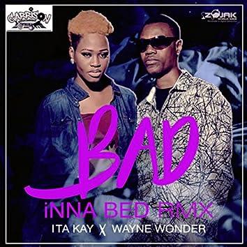 Bad Inna Bed Remix (feat. Wayne Wonder) - Single