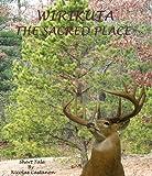 Wirikuta (The Sacred Place) (Realtos de un Pueblo Magico (Real de Catorce) Book 1)