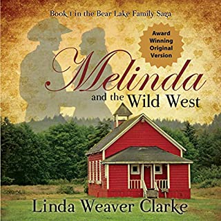 Melinda and the Wild West: The Award Winning Original Version audiobook cover art