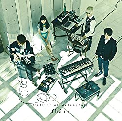 Outside of Melancholy(初回限定盤)(Blu-ray Disc付) CD+Blu-ray, Limited Edition fhana