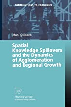 Spatial Knowledge Spillovers and the Dynamics of Agglomeration and Regional Growth