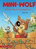 Mini-Wolf ùff de Hoch-Kìnnigsbùrri (Mini-Loup au Haut-Koenigsbourg) (Albums) (French Edition)