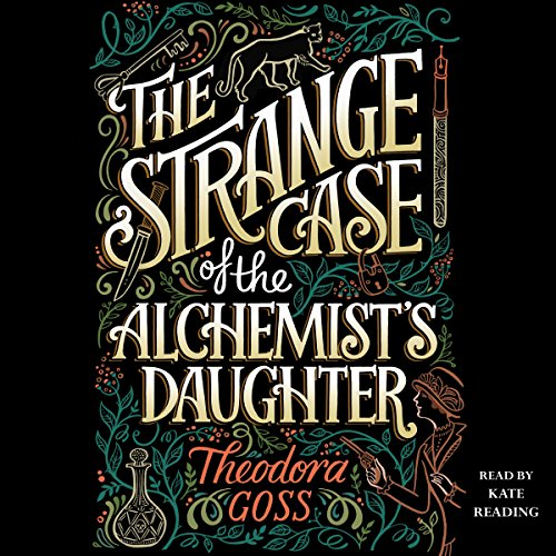 The Strange Case of the Alchemist's Daughter audiobook cover art