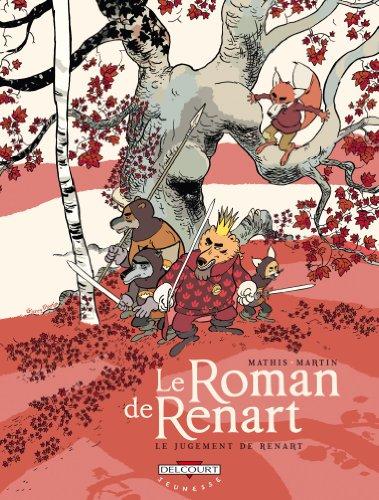 Le Roman de Renart T03: Le Jugement de Renart