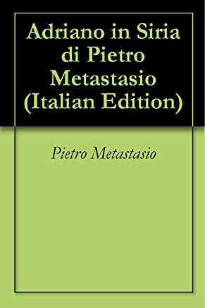 Adriano in Siria di Pietro Metastasio
