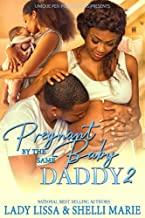 Pregnant by the Same Baby Daddy 2
