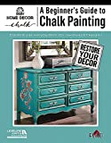 A Beginner's Guide to Chalk Painting (English Edition)