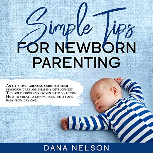 Simple Tips for Newborn Parenting cover art