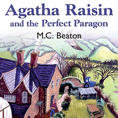 Agatha Raisin and the Perfect Paragon audiobook cover art