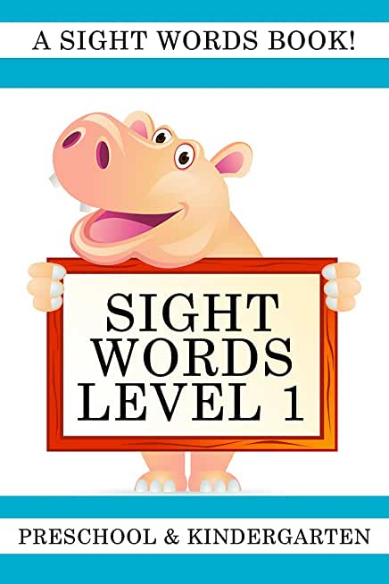Sight Words Level 1: A Sight Words Book (English Edition)
